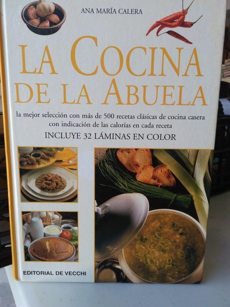 La Cocina De La Abuela Ana Maria Calera Zar 358 00 En