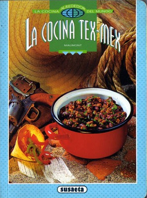 la cocina tex-mex - jean-michel maumont