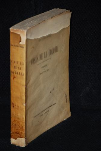 la colonia. toribio medina cosas de la colonia 1952 historia