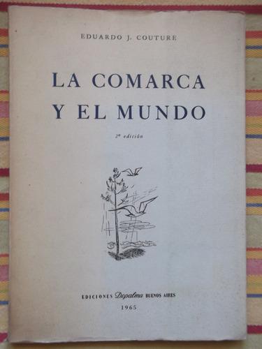 la comarca y el mundo eduardo j. couture 1965