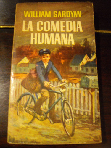 la comedia humana, william saroyan