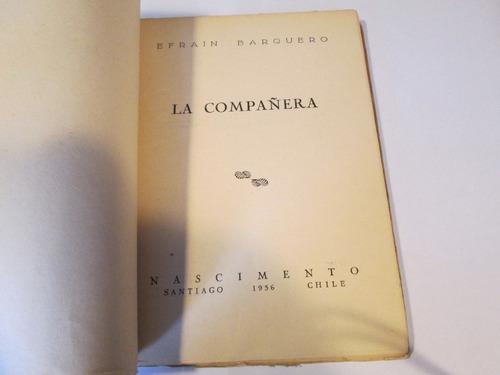 la compañera   efraim barquero primera edición 1956