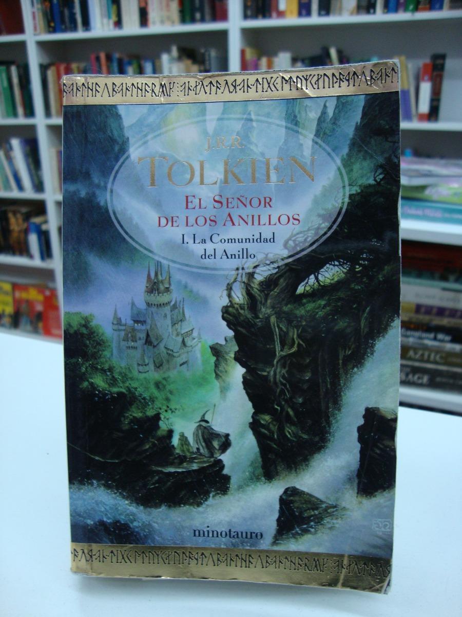 Características. Título del libro La comunidad del anillo - Señor de los  anillos 1; Autor J.R.R. Tolkien ...