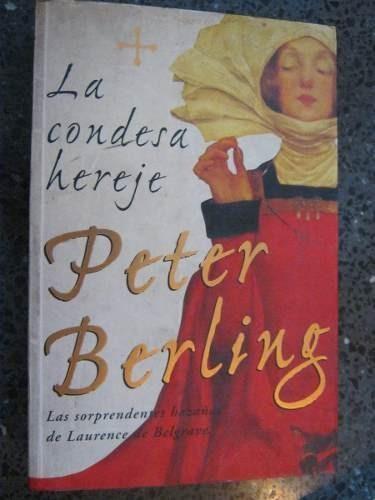 la condesa hereje peter berling novela historica