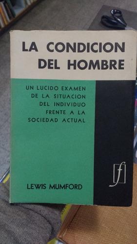 la condición del hombre - lewis mumford