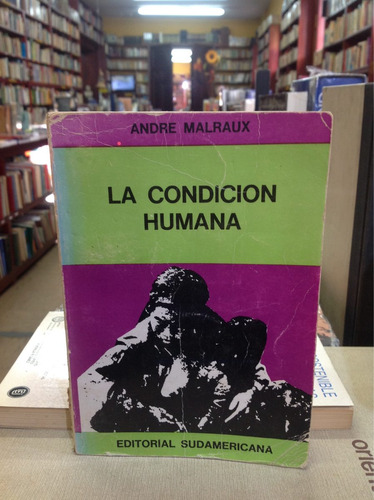 la condición humana. andré malraux. lit. francesa. novela.