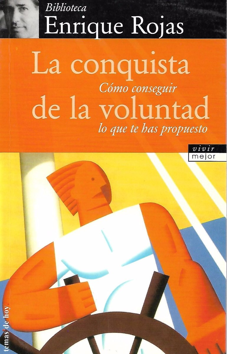 La Conquista De La Voluntad - Enrique Rojas [hgo] - $ 100.00 en Mercado  Libre