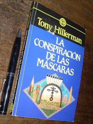 la conspiración de las máscaras tony hillerman grijalbo buen