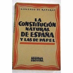 la constitución natural de españa y las de papel reparaz1928