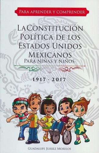 la constitución política de méxico - libro para niños