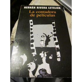 La Contadora De Películas Hernán Rivera Letelier