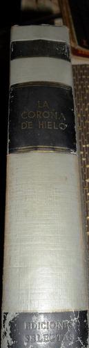 la corona de hielo thomas b.costain usado encuadernado