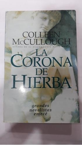 la corona de hierba - colleen mccullough - formaro grande