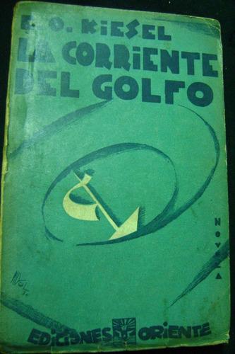 la corriente del golfo / otto erich kiessel.1930