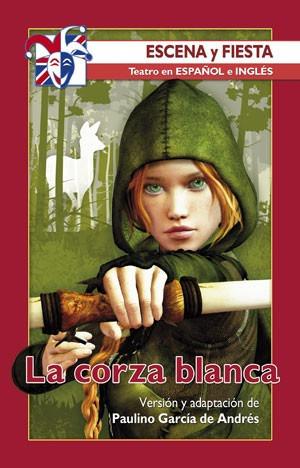 la corza blanca(libro teatro)
