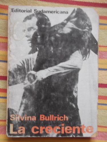 la creciente silvina bullrich 1967