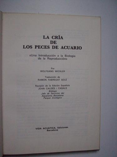 la cría de peces de acuario - wolfgang wickler - 1969