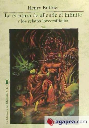 la criatura de allende el infinito; los relatos lovecraftian