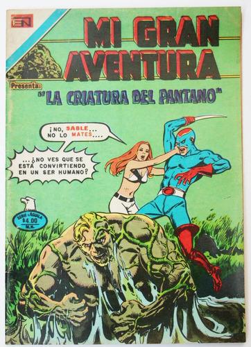 la criatura del pantano # 166 mi gran aventura 1978