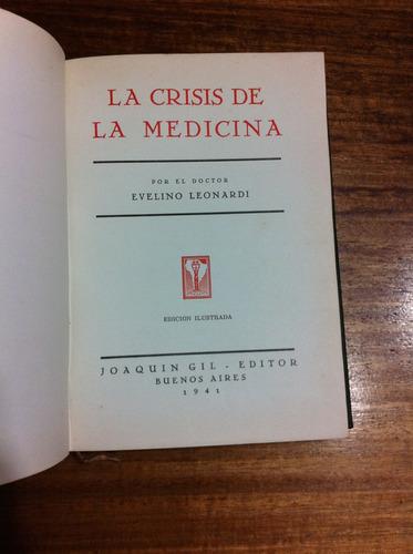 la crisis de la medicina dr. avelino leonardi año 1941