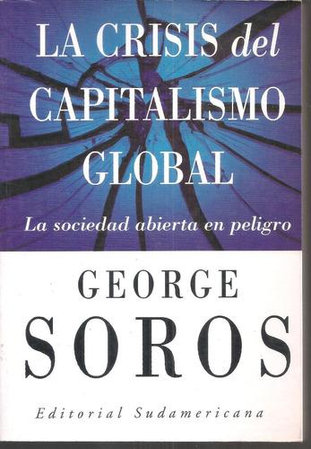 la crisis del capitalismo global soros george  como/nuevo