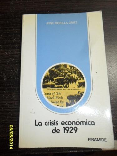 la crisis economica de 1929  jose morilla critz usado