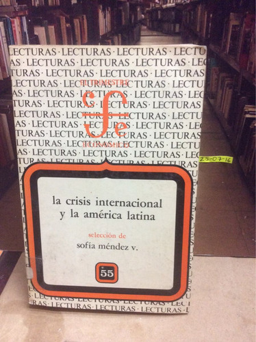 la crisis internacional y la américa latina. sofía méndez