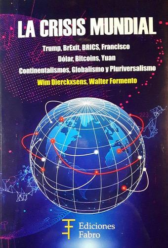 la crisis mundial - ediciones fabro