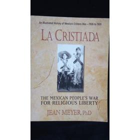 La Cristiada, Jean Meyer, Phd