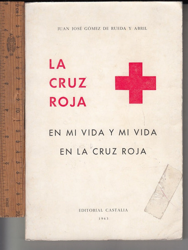 la cruz roja en mi vida y mi vida en la cruz roja