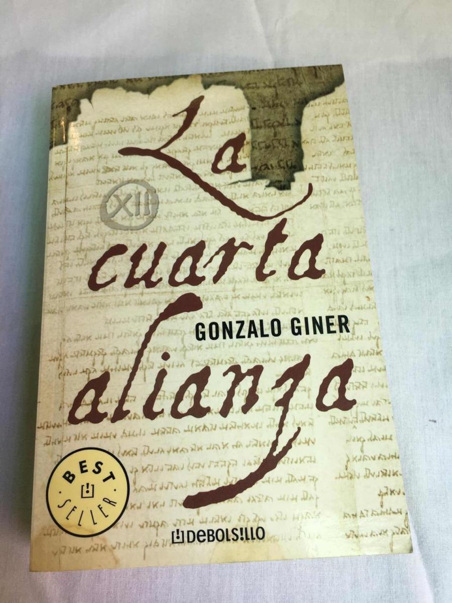 La Cuarta Alianza Autor Gonzalo Giner Editorial Debolsillo