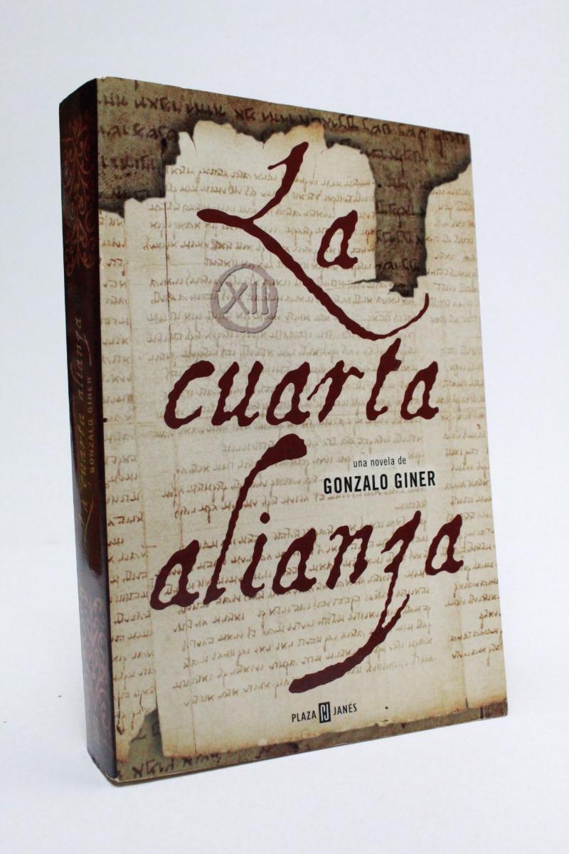 La Cuarta Alianza Gonzalo Giner C2r - $ 250.00