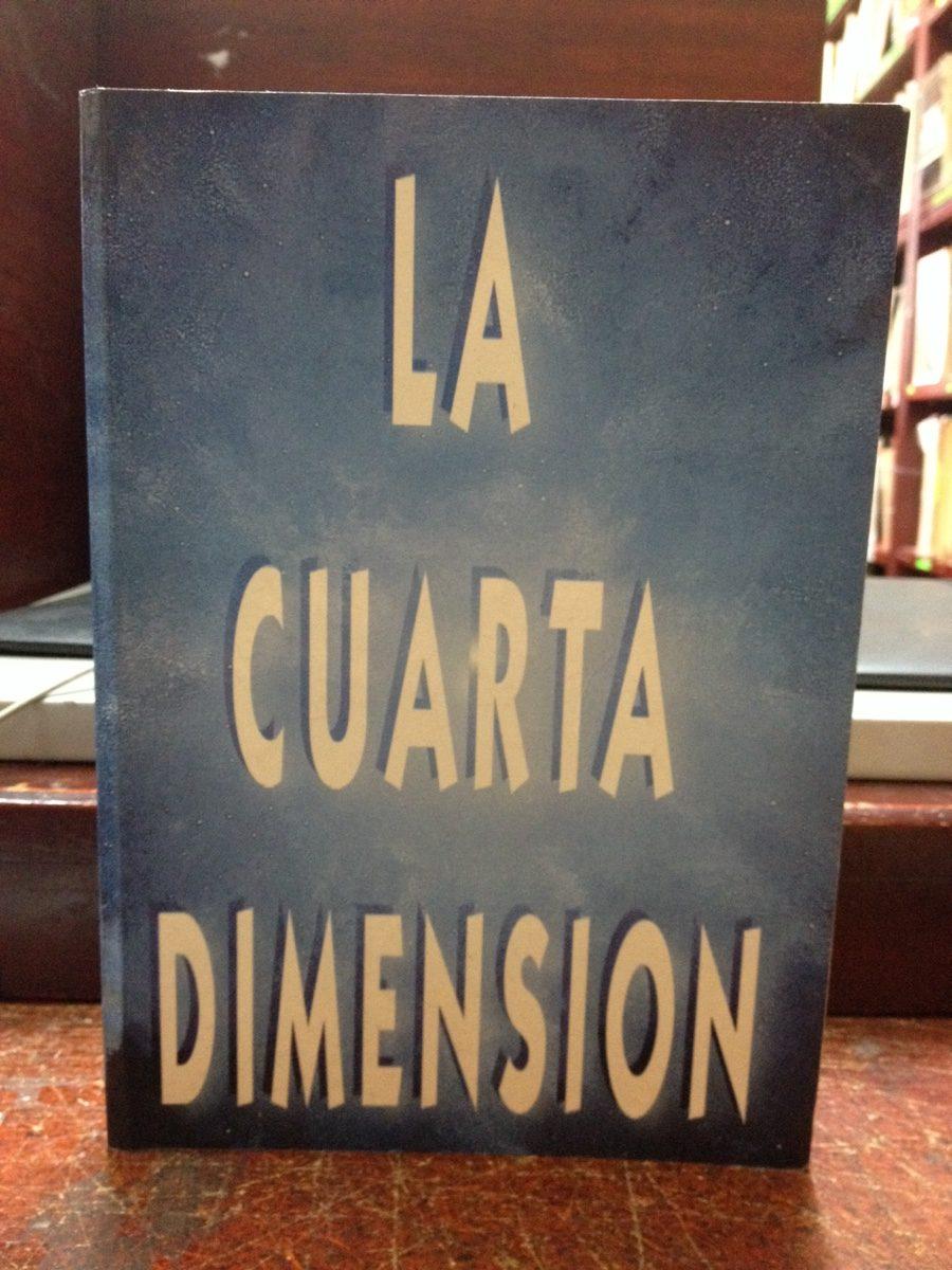 La Cuarta Dimensión. El Escriba Del Tao - $ 40.000