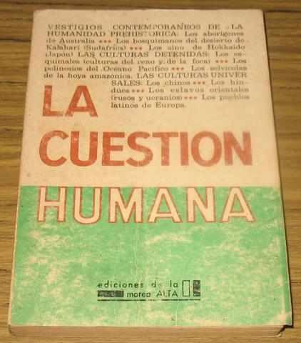 la cuestion humana : varios autores - vestigios prehistoria