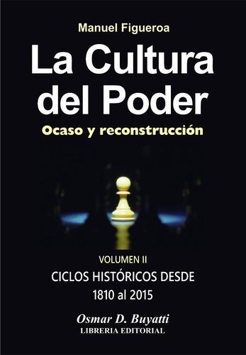 la cultura del poder 4 tomos manuel figueroa