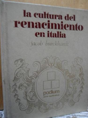 la cultura del renacimiento en italia jacob burckhardt