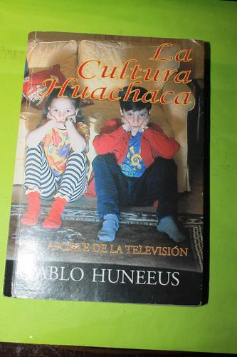 la cultura huachaca