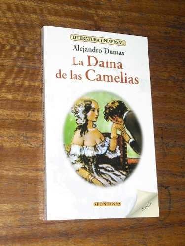 la dama de las camelias - alejandro dumas
