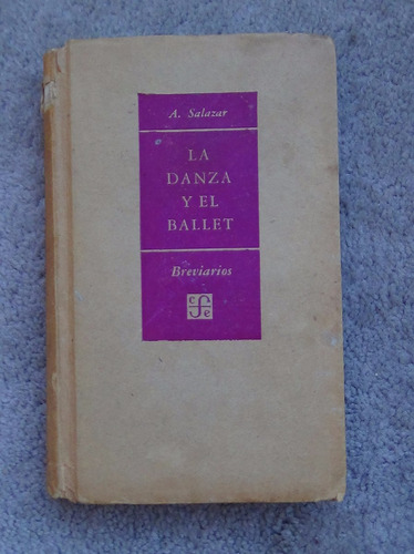 la danza y el ballet adolfo salazar tapas duras 1955