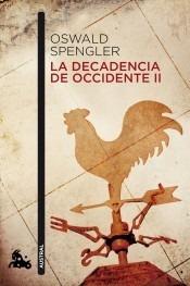 la decadencia de occidente ii(libro historia de europa)