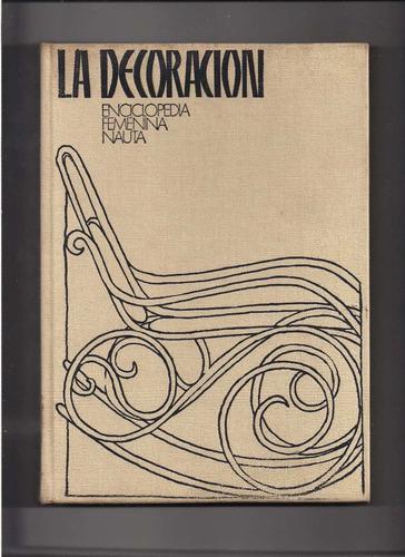 la decoracion:enciclopedia femenina nauta