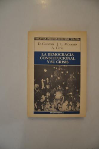 la democracia constitucional y su crisis - canton moreno