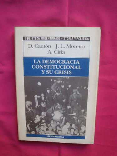 la democracia constitucional y su crisis - canton, moreno
