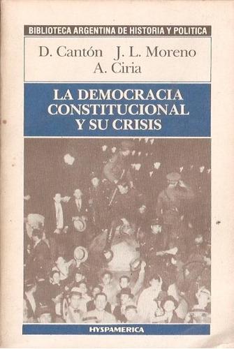 la democracia constitucional y su crisis canton moreno ciria
