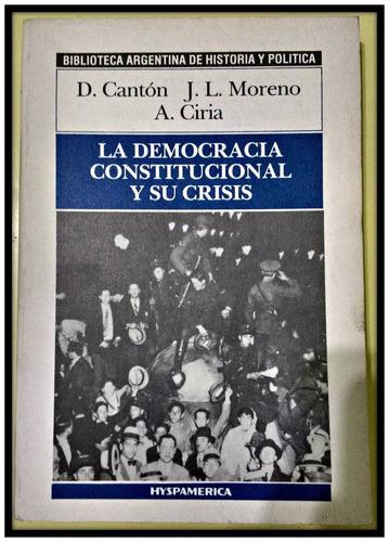 la democracia constitucional y su crisis  moreno - ciria
