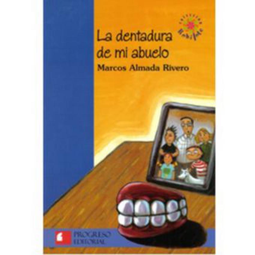La Dentadura De Mi Abuelo - Marcos Almada Rivero - $ 60.900 en ...