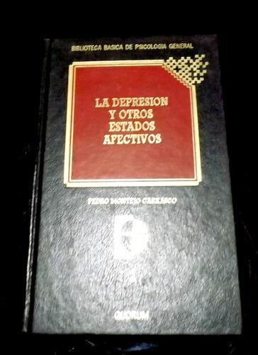 la depresion y otros estados afectivos.pedro m. carrasco
