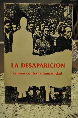 la desaparicion, crimen contra la humanidad