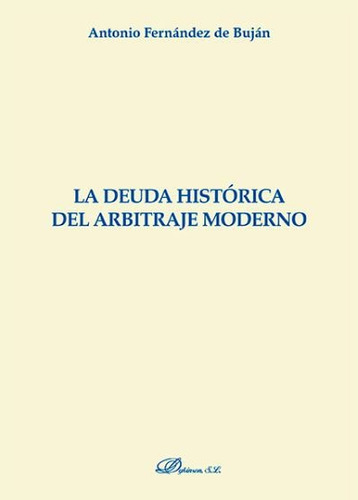 la deuda histórica del arbitraje moderno(libro derecho roman