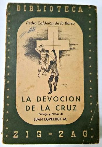 la devoción de la cruz  calderon de la barca